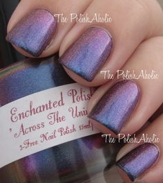 Enchanted Polish - Across the Universe