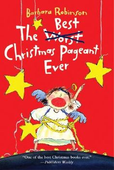 The Best Christmas Pageant Ever by Barbara Robinson is a chapter book that can be read together or independently.