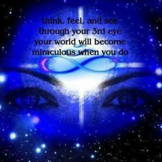 You have a choice? Third eye is my vision.