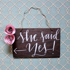 "Bridal Shower ""She Said Yes!"" Directional Sign Engagement Party"