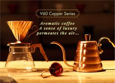 Hario V60 Copper Series | Pour over kettle, dripper, and coffee scoop | http://www.hario.jp/pickup11_V60CopperSeries.html