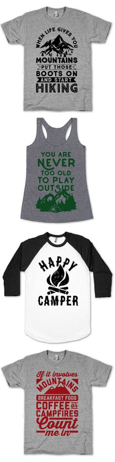 These shirts make great gifts for hikers, campers, or anyone who loves the great outdoors!