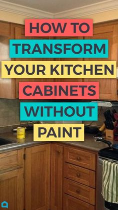 Learn How To Upgrade Your Kitchen Cabinets Without Paint The Easy Way Diy Diyproject Kitchendesign Doityourself Home Homestyle Homedecor