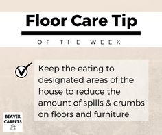 Floor care #tip: watch where you eat.