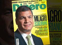 Los logros de Rafael Correa en Ecuador, Carátula - Edición Impresa Dinero.com
