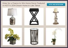 You could win home decor items featured in HGTV Dream Home 2014