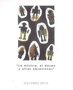 """""""La música, el deseo y otras obsesiones"""" Exposición de Enrique Buleo en la Diputación Provincial de Cuenca Octubre 2010 #DiputacionProvincialCuenca #Cuenca #EnriqueBuleo"""