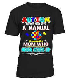 Autism Mom T-shirt  #gift #idea #shirt #image #animal #pet #dog #bestgift #cat #bichon #coffemugs #autism