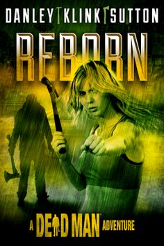 REBORN - A DEAD MAN ADVENTURE coming Jan 21st as a Kindle Serial. Another great cover by Jeroen Ten Berge