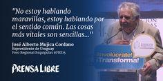 Frases de Pepe Mujica en el Foro Esquipulas