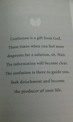 His presence in the midst of your confusion.