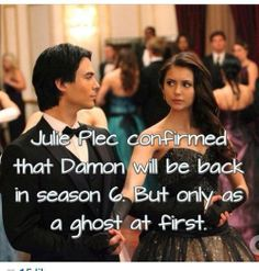 Tvd - Damon will be back, but only as a ghost (at first).