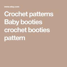 Crochet patterns Baby booties crochet booties pattern