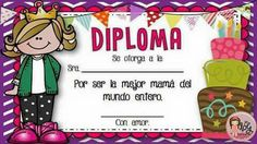 Diploma a Lupita Elementary Spanish, Elementary Schools, Best Mother, Best Mom, Fabric Stamping, Mom Day, Mother's Day Diy, Mothers Day Crafts, Child Love