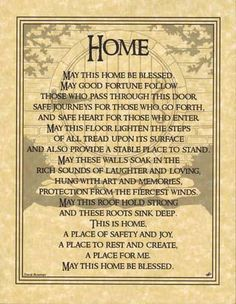 I think this is a Celtic Blessing.  My homes have been many, but I dig up my roots and replant them.