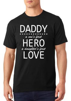 72f968f4 soft touch t-shirt, Daddy, a son's first Hero, a daughter first love t-shirt,  funny t-shirt, father's day gift, gift to daddy, TEEddictive