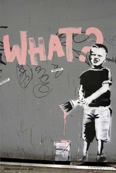 """What?"": Bansky art."
