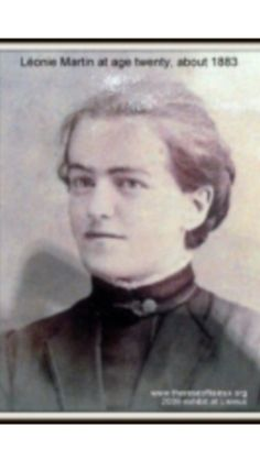 Leonie Martin, sister of St Therese of Lisieux. Servant of God.