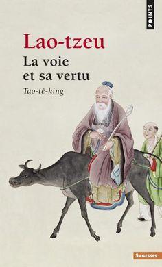 La Voie et sa vertu, Lao Tzeu, Sciences humaines - Seuil | Editions Seuil