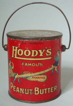 EXCELLENT HTF HOODY'S PEANUT BUTTER ADVERTISING TIN PAIL COMPLTE WITH LID & BAIL