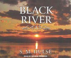 Black River a novel - Peabody South Branch