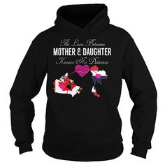 THE LOVE BETWEEN MOTHER AND DAUGHTER - CANADA THAILAND T-SHIRTS, HOODIES, SWEATSHIRT (39.99$ ==► Shopping Now)