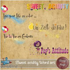 Sweet acidity  Word Art by Scrap'Angie