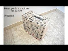 ✂️📐🧵Come fare una borsa per macchina da cucire / How to make a sewing machine cover - YouTube Makati, Decorative Boxes, Sewing, Youtube, How To Make, Dressmaking, Couture, Stitching, Sew