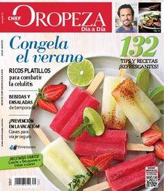 Revista Día a Día Chef Oropeza Julio-Agosto  Congela el verano, regreso a clases