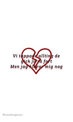 Still hov1 Dante Lindhe citat lyrics quote Bakrund Swedish Quotes, Complicated Love, Quotes About Everything, Sad Life, Thoughts And Feelings, Song Quotes, Self Love, Lyrics, Mood