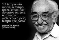 Bom pra Cabeça & Rádio Clube da Boa Música - Posts Poesia todo dia - Manoel de Barros: O menino que carregava água na peneira