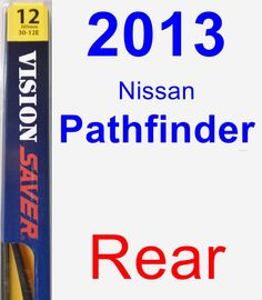 Rear Wiper Blade for 2013 Nissan Pathfinder - Rear