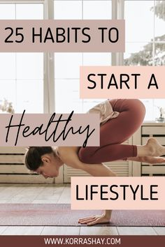 25 habits to start a healthy lifestyle!