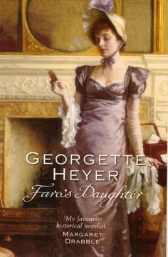 Faro's Daughter by Georgette Heyer.  This one has joined the ranks of Frederica & The Grand Sophy as my favorite Heyer books.  I just can't decide which one I like best. Love so many things from this author!