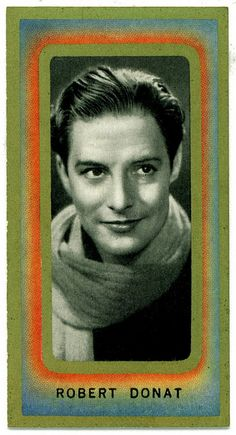 Robert DONAT (1905-1958) * AFI Top Actor nominee. Notable Films: Goodbye, Mr. Chips (1939); The Private Life of Henry VIII (1933); The Count of Monte Cristo (1934); The 39 Steps (1935); The Citadel (1938); The Winslow Boy (1948); The Inn of the Sixth Happiness (1958)