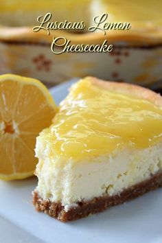 This Luscious Lemon Cheesecake is SO DELICIOUS with it's creamy, moist, heavenly lemony flavor! It's the perfect