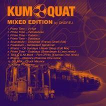 KUMQUAT Mixed Edition by Ondrej Prime Time – 2 High taken from Prime Time – Turbulences taken from Prime Time –. Prime Time