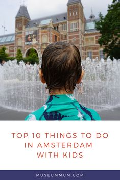 Top 10 things to do in Amsterdam with kids Amsterdam With Kids, Amsterdam Things To Do In, House Swap, Red Light District, Playgrounds, Our Kids, Travel Advice, Family Activities, Time Travel