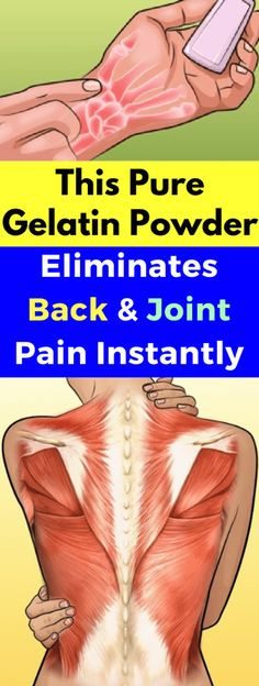 This Pure Gelatin Powder Eliminates Back And Joint Pain Instantly - seeking habit