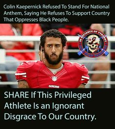 We support these athletes by paying them WAY to much money to PLAY A GAME. So tell me again how America oppresses anyone. We the people need to stop supporting all this ridiculousness.