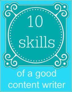 Ten Skills of a Good Content Writer