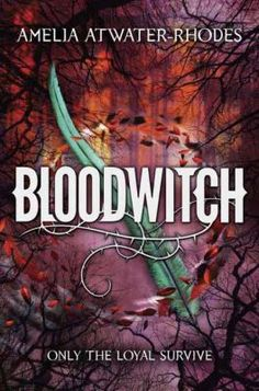 New Arrival: Bloodwitch by Amelia Atwater-Rhodes.