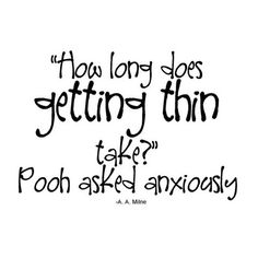 Winnie the Pooh Quote.. :)