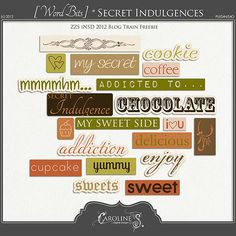 Secret Indulgences word art freebie from Caroline S.