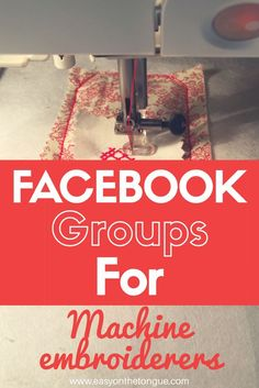 * Join these Facebook groups for Machine Embroiderers. The groups share free designs, updates on new ones, tips and tricks and own makes. It feels great to be part of shared passion communities!