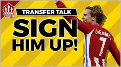 MANCHESTER UNITED Begin Antoine GRIEZMANN TALKS | MUFC NEWS