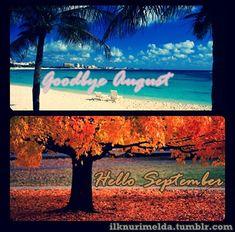 Goodbye August - Hello September