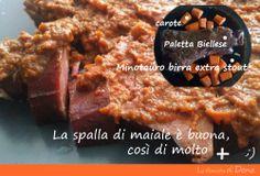 Le amiche di Dona - Appunti di cucina: Paletta Biellese con carote e Minotauro la birra E...