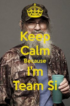 Duck Dynasty ~ Team Si. #DuckDynasty #SiRobertson #UncleSi