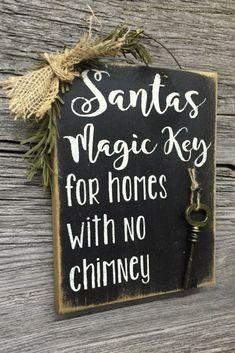 Santa's Magic Key For Homes With No Chimney #sign #ad #santa #key #chimney #christmas